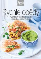 Rychlé obědy - Plus nápady na jídla do krabičky i mrazáku a zdravý fastfood