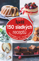 The Best of Apetit II. - 150 sladkých receptů