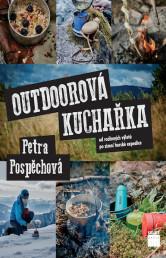 Outdoorová kuchařka: Od rodinných výletů po zimní horské expedice